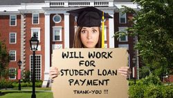 Will work for student loan payment